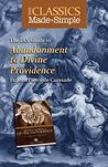 The Classics Made Simple: Abandoment to Divine Providence