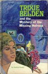 Trixie Belden and the Mystery of the Missing Heiress (Trixie Belden, #16)