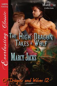 The High Dragon Takes a Wolf (Of Dragons and Wolves #12)