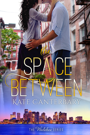 The Space Between (The Walshes, #2)