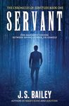Servant (The Chronicles of Servitude, #1)
