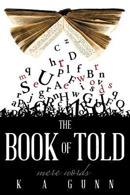 The Book of Told by K.A. Gunn