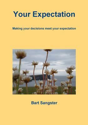 Your Expectation Bart Sangster