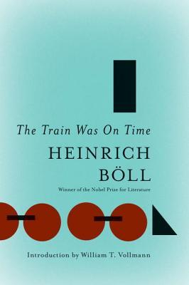 The Train Was On Time by Heinrich Böll