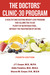 The Doctors' Clinic 30 Program: A Sensible Approach to losing weight and keeping it off