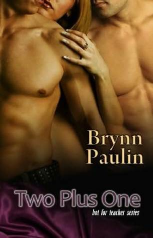 Two Plus One by Brynn Paulin