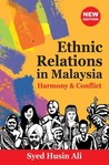 Ethnic Relations in Malaysia: Harmony & Conflict (New Edition)