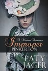 Improper Pinkerton by Paty Jager