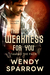 This Weakness for You (Taming the Pack, #2)