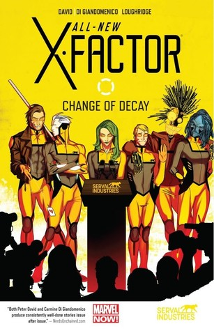 Free Download All-New X-Factor, Vol. 2: Change of Decay (All-New X-Factor #2) PDF by Peter David