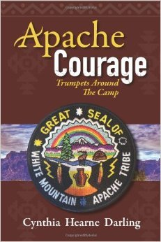 Apache Courage Trumpets Around the Camp by Cynthia Hearne Darling