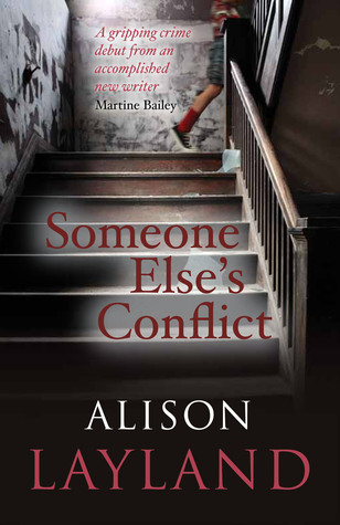 Someone Else's Conflict by Alison Layland