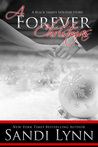 A Forever Christmas (A Black Family Holiday Story)
