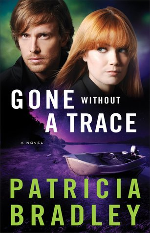 Gone Without a Trace by Patricia  Bradley