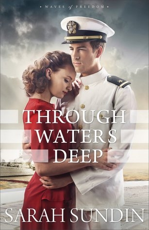 Through Waters Deep (Waves of Freedom, #1)