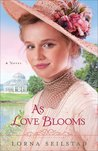 As Love Blooms (The Gregory Sisters, #3)