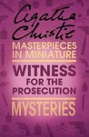 Witness for the Prosecution: Mysteries (Masterpieces in Miniature)