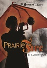 Prairie Fire (The Story of Owen #2)