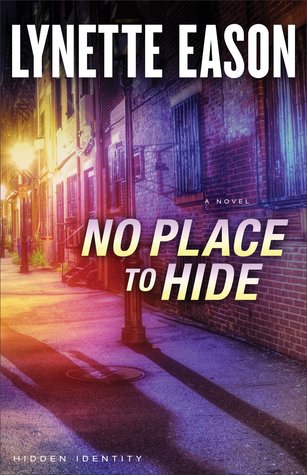 No Place to Hide by Lynette Eason
