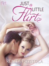 Just a Little Flirt (Crush, #2)