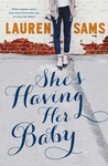 She's Having Her Baby by Lauren Sams