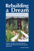 Rebuilding a Dream by Andre F. Shashaty