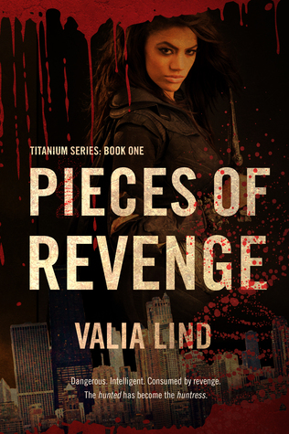 Pieces of Revenge by Valia Lind