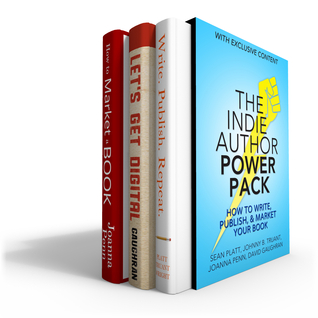 The Indie Author Power Pack: How To Write, Publish & Market Your Book