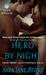 Hero By Night (Independence Falls, #3)
