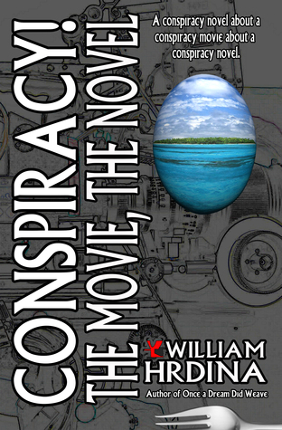 Conspiracy! The Movie, The Novel