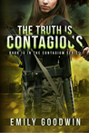 The Truth is Contagious by Emily Goodwin