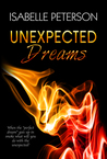Unexpected Dreams by Isabelle Peterson