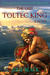 The Last Toltec King