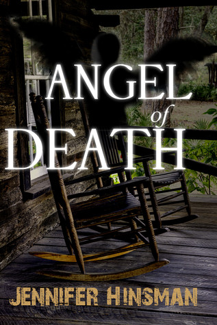 Angel of Death by Jennifer Hinsman