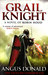 Grail Knight: (Outlaw Chronicles, #5)