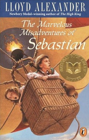 The Marvelous Misadventures of Sebastian by Lloyd Alexander