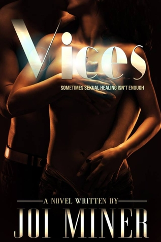 Vices by Joi Miner