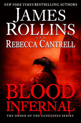 Blood Infernal (The Order of the Sanguines, #3)