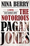 The Notorious Pagan Jones by Nina Berry