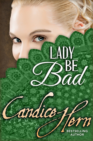 Review Lady Be Bad (Merry Widows #3) by Candice Hern DJVU