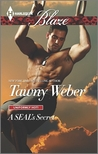 A SEAL's Secret (Uniformly Hot SEALs, #6)
