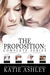 The Proposition Complete Series (The Proposition, #0.5-3)