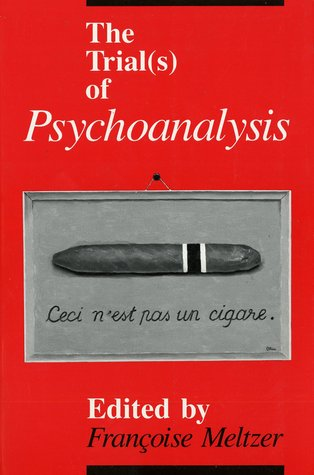 The Trial(s) of Psychoanalysis