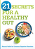 21 Secrets for A Healthy Gut by Siloam Editors
