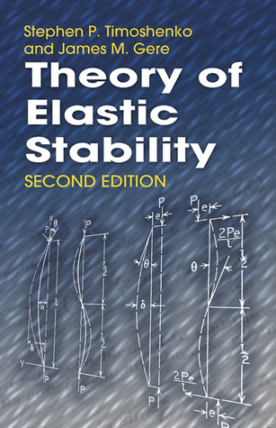 Download Theory of Elastic Stability PDF by Stephen P. Timoshenko, James M. Gere