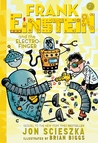 Frank Einstein and the Electro-Finger (Frank Einstein, #2)