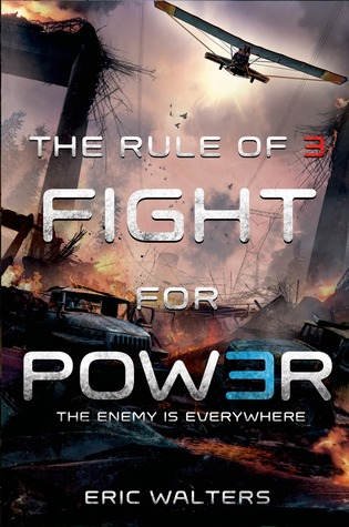 Fight for Power (Rule of Three, #2)