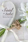 Soul to Take by Helen  Bateman