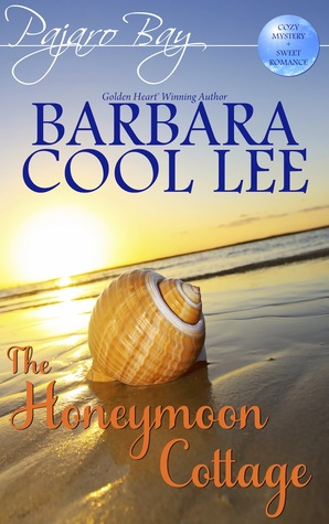 The Honeymoon Cottage (Pajaro Bay, #1)