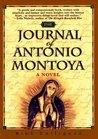 Journal of Antonio Montoya: A Novel (Guadalupe Series, book 1)
